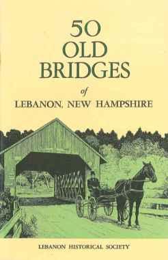 50 Old Bridges of Lebanon, New Hampshire