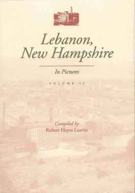 Lebanon, New Hampshire in pictures: volume 2